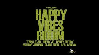 Mr. Bruckshut Happy Vibes Riddim 2018 Mix Buzzwakk Records.mp3