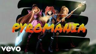 Winx Club - Pyromania (Lyric Video)