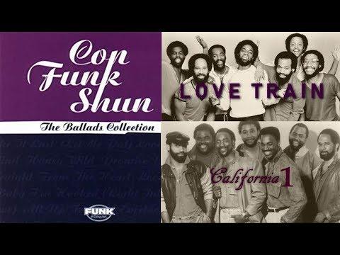 Con Funk Shun - Love Train and California 1 [The Ballads Collection]