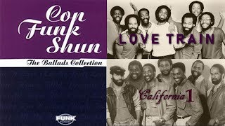 Con Funk Shun - Love Train and California 1 [The Ballads Collection]