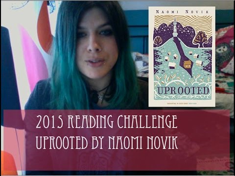 Only Lovers Left in the Library 4 :: Uprooted by Naomi Novik from YouTube · Duration:  1 hour 6 minutes 10 seconds