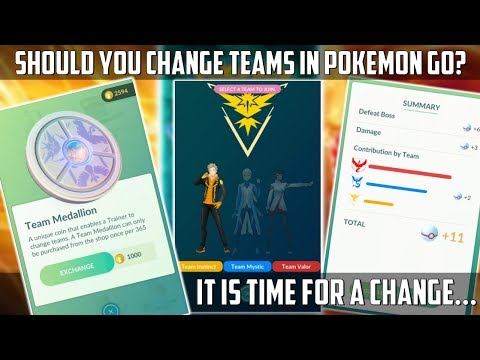 Should You Change Teams In Pokemon Go? It's Time For A Change...