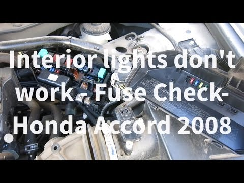 Honda Accord Interior Lights Not Working - Troubleshoot Interior Fuses