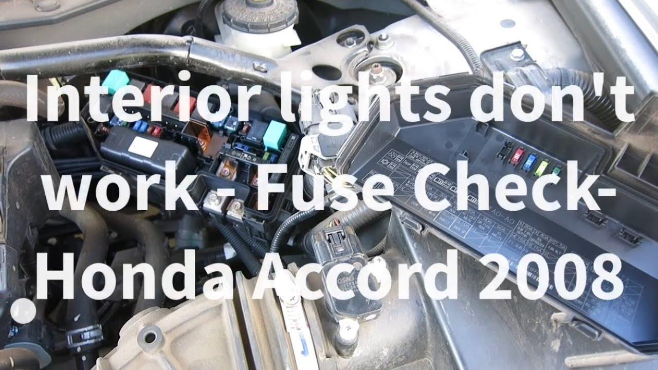 Honda Accord Interior Lights Not Working  troubleshoot