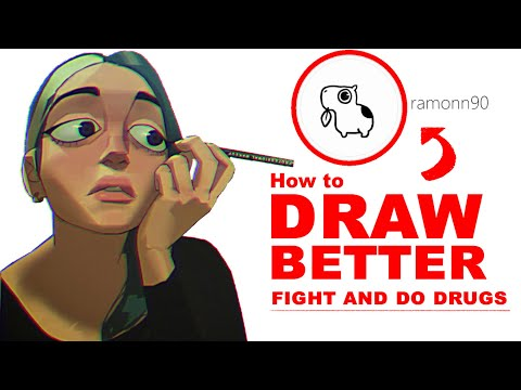 How to Draw Better: fight and do drugs 👍 [ramonn90's childhood]
