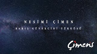 Nesimi Çimen - Barış Güvercini Türküsü