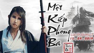 MỘT KIẾP PHONG BA | Thiên An