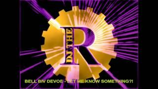 Bell Biv Devoe - Let me know something?! (remix) 1991