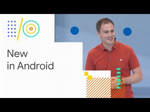 What's new in Android (Google I/O '18)