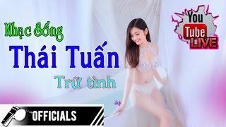 Nhạc Sống Trữ tình chọn lọc của MC Thái Tuấn - Trực tiếp