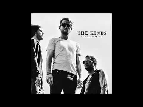 The Kinds  -  Fear is Nothing