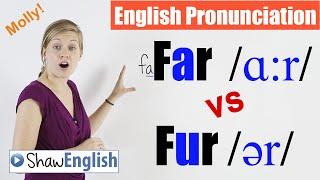 english pronunciation far ɑːr vs fur ər