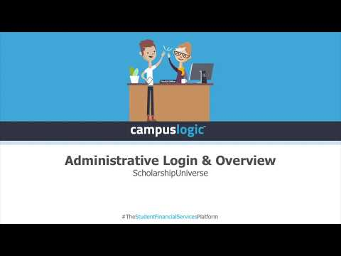 ScholarshipUniverse  | Administrative Login & Overview