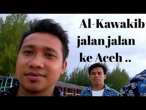 grup musik islami Al-Kawakib jalan jalan ke Aceh