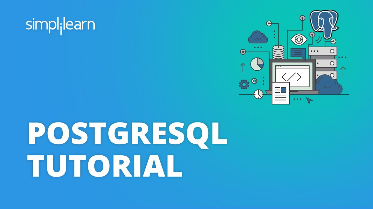 PostgreSQL Tutorial For Beginners | What Is PostgreSQL? | Learn PostgreSQL
