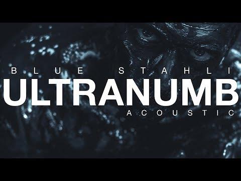 Blue Stahli  ULTRAnumb Acoustic