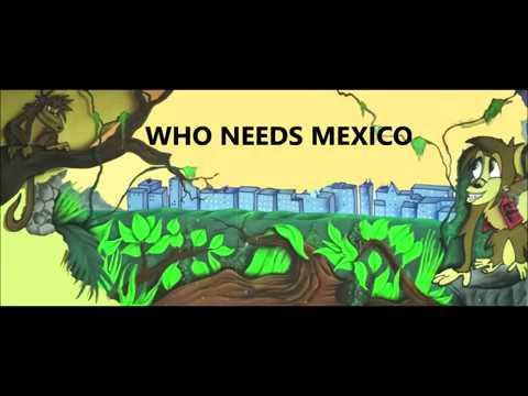 Who needs Mexico