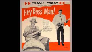 Frank Frost With The Night Hawks - Baby You