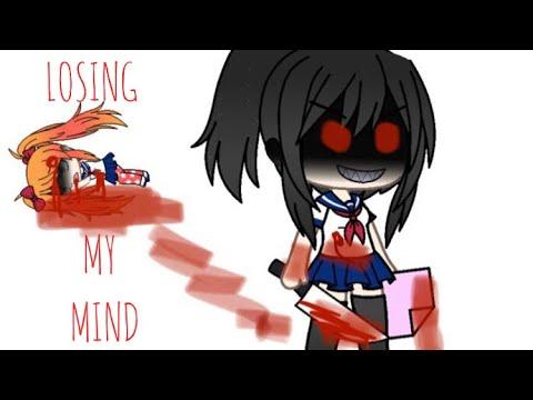 Losing My Mind (yandere Simulator)(gacha Life)