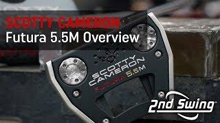 Scotty Cameron Futura 5.5M Overview