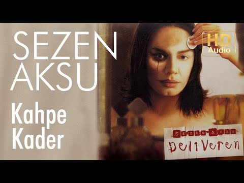 Sezen Aksu - Kahpe Kader (Official Audio)