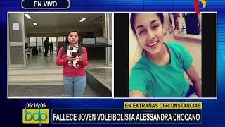 Alessandra Chocano: policía investiga causa del deceso de joven voleibolista