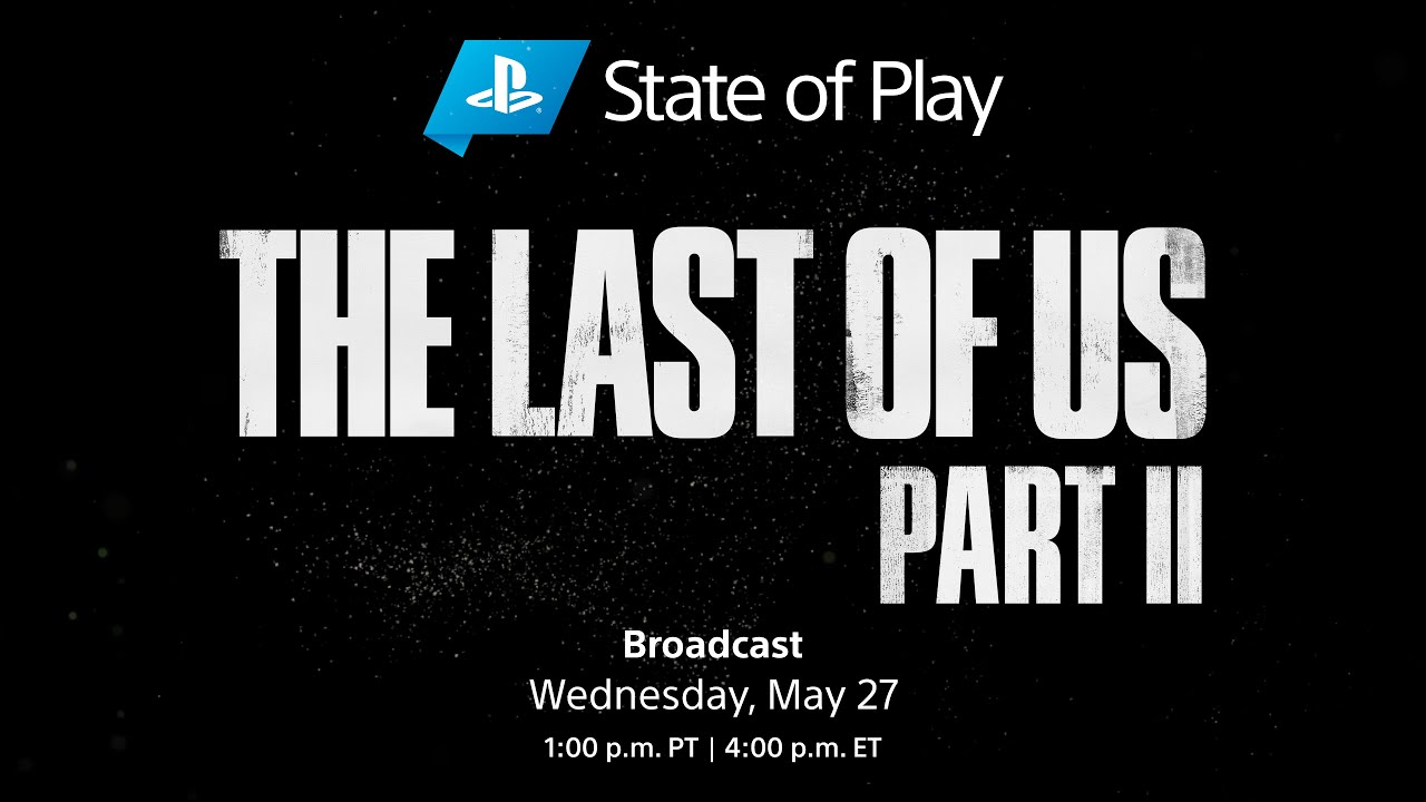 State of Play - May 27, 2020