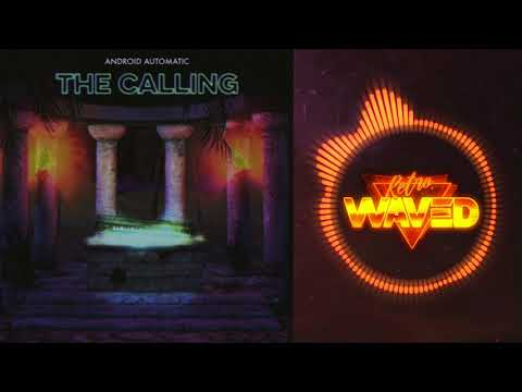 Android Automatic // Program Sequence // The Calling 2018
