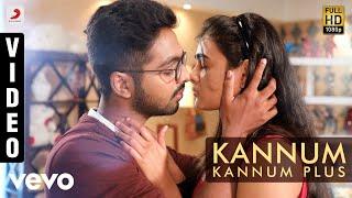 100% Kaadhal - Kannum Kannum Plus Video | G.V. Prakash Kumar, Shalini Pandey