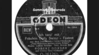 Ich tanz mit Fräulein Dolly Swing - Robert Dorsay