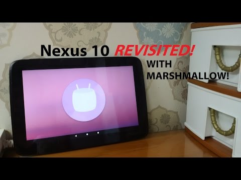 Revisited: Nexus 10 with Marshmallow!