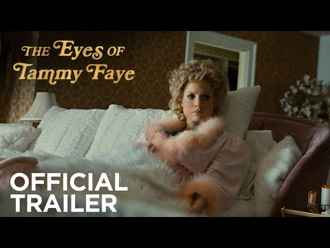 THE EYES OF TAMMY FAYE   Official Trailer   Searchlight Pictures