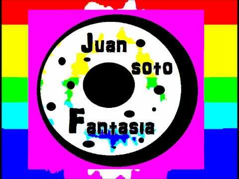 juan soto - fantasia (Ahora con Link de Descarga en Mp3)
