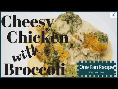 Cheesy Chicken Broccoli Bake - One Pan Recipe - Low Carb Keto Recipe