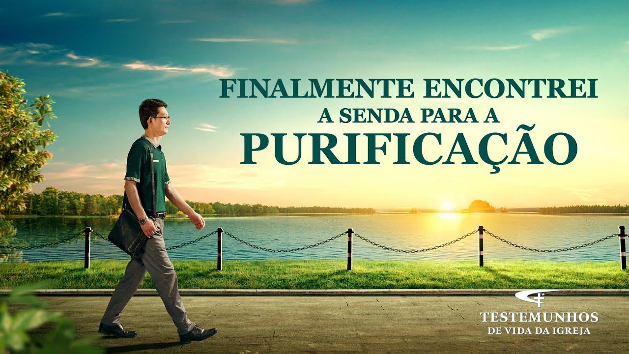 """Testemunho de fé """"Finalmente encontrei a senda para a purificação"""""""