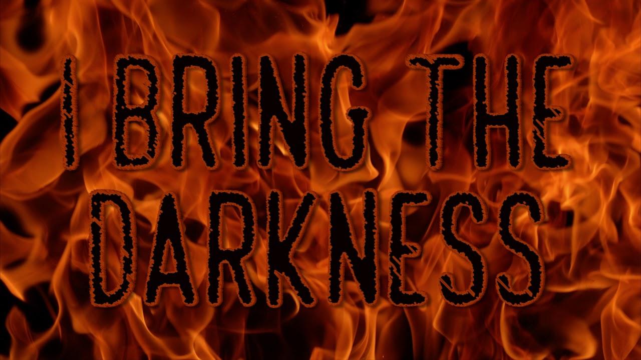 Darkness Bring