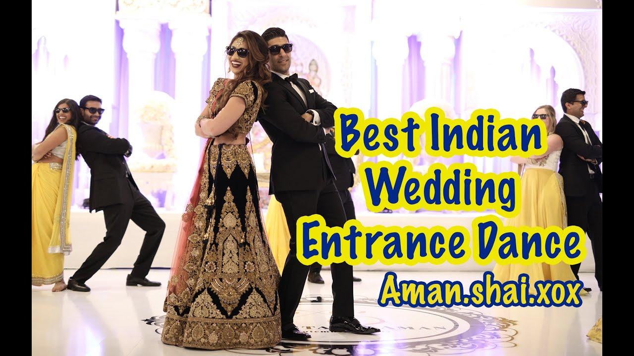 Indian Wedding Entrance Dance Youtube