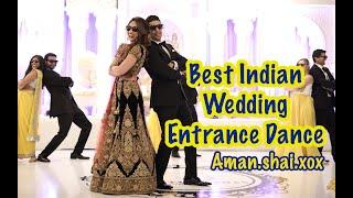 Indian Wedding Entrance Dance