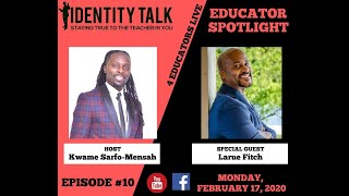 "IDTALK4ED LIVE Episode #10 - ""Breaking the Education Code"" (Larue Fitch)"