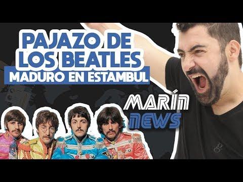 MARÍN NEWS 30  EL PAJAZO DE LOS BEATLES, MADURO EN ESTAMBUL Y KANYE WEST EN CALI