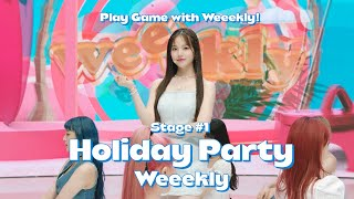 Play Game with Weeekly! : Stage #1 Holiday Party