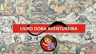 Livro Infantil - Dora e Seus Amigos