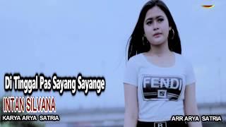 Download Intan Silvana - Di Tinggal Pas Sayang Sayange [OFFICIAL]