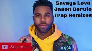 Jason derulo-savage love (official trap ...