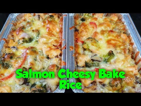 Salmon Cheesy Bake Rice | Bake Rice #54 || Cheelai Ramos