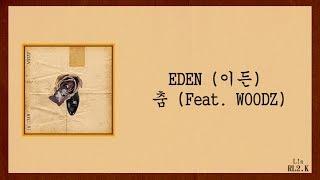Gambar cover [繁中韓字]EDEN (이든) - 춤 (Feat. WOODZ)