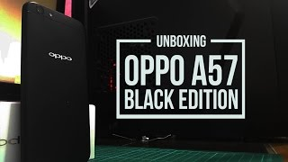 Unboxing Oppo A57 Black Edition Indonesia - Unstoppable Selfies