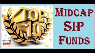 Top 10 Performing Midcap SIP Funds | 30-40% returns given by Small & Midcap Mutual Funds | SIP |