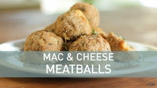 Mac And Cheese Meatballs - Food Deconstructed