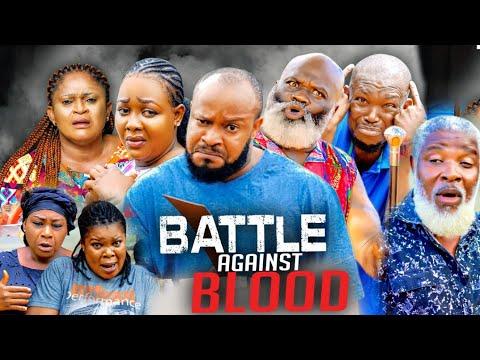 Download BATTLE  AGAINST BLOOD[TRENDING NEW MOVIE] 2021 LATEST DIAMOND OKECHI  NIGERIAN NOLLYWOOD MOVIE